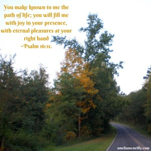 You make known to me the path of life; you